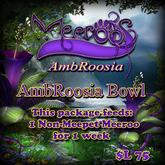 Meeroos AmbRoosia Bowl V3.0