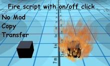 Fire script - On/Off by click - No mod/copy / transfer