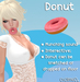 Mouth donut