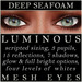 Mayfly - Luminous - Mesh Eyes (Deep Seafoam)