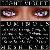 Mayfly - Luminous - Mesh Eyes (Light Violet)