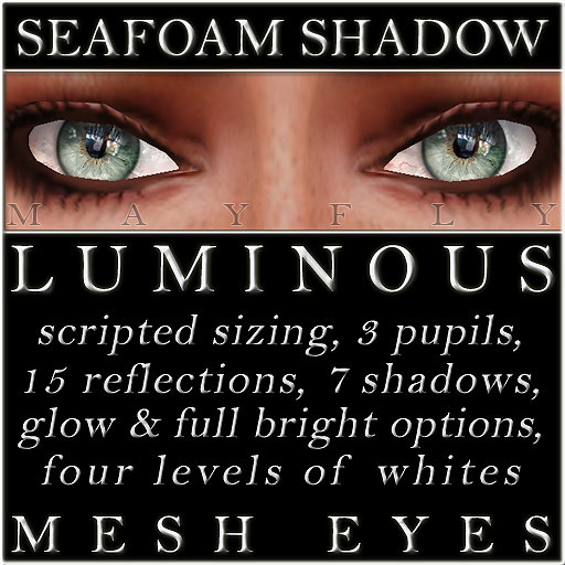 Mayfly - Luminous - Mesh Eyes (Seafoam Shadow)