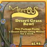 Meeroos Desert Grass Bowl V3.0