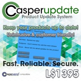 "CasperUpdate - ""Low Lag, Low Nag"" Product Update Server System!"