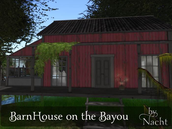 *~ by Nacht ~ BarnHouse on the bayou