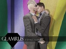 Glamrus . I Still Love
