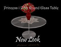 Princess Round Glass Table 1 Prim - Copy - Almost Free