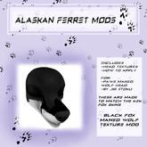 Alaskan Ferret Mods - Maned Wolf Head - Fox - Black