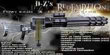 """D-Z's """"Redemption"""" Chain gun - Mini gun - Machine guns , DCS2 , WARPS , CCS"""