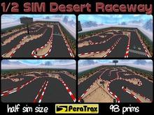 "1/2 SIM Skybox Raceway ""Desert"" - HALF SIM Race Track - low prim racetrack - desert race track - easy setup - racing"
