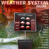WeatherSystem deLuxe  (snow, hail, rain, fog, thunder, tornadoes, fire)