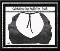 Cele'Sations Grey Ruffle Top MESH [ Maitreya Slink TMP Eve Belleza ]