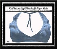 Cele'Sations Light Blue Ruffle Top MESH [ Maitreya Slink TMP Eve Belleza ]
