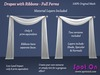 Spot On Mesh Drapes with Ribbons - Full Perms