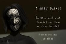 A Forest Darkly