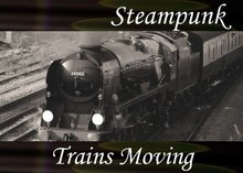 Atmo-Steampunk - Trains Moving 1:50