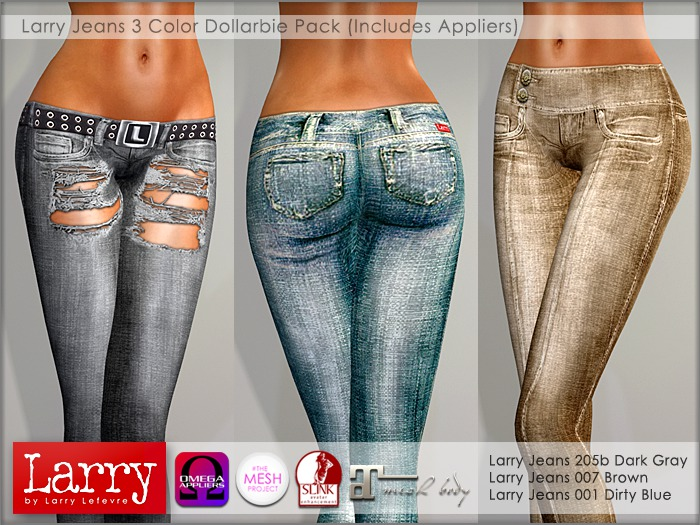 LARRY JEANS - Dollarbie Pack (Classic / OMEGA / Sink / Maitreya / Mesh Project)