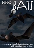 LOLO Pet: COPYABLE Vampire Bats: Flying & Bloodsucking