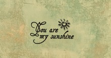 """Wall decal """"You are my sunshine"""" Wandtattoo"""