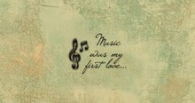"""Wall decal """"Music was my first love"""" Wandtattoo"""