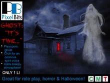 "Ghost - ""Death is coming!"" 1 prim!"