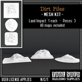Tool Shed - Dirt Piles Mesh Kit