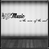 *~LT~*  Music is The Voice of The Soul  Wall Art Decal