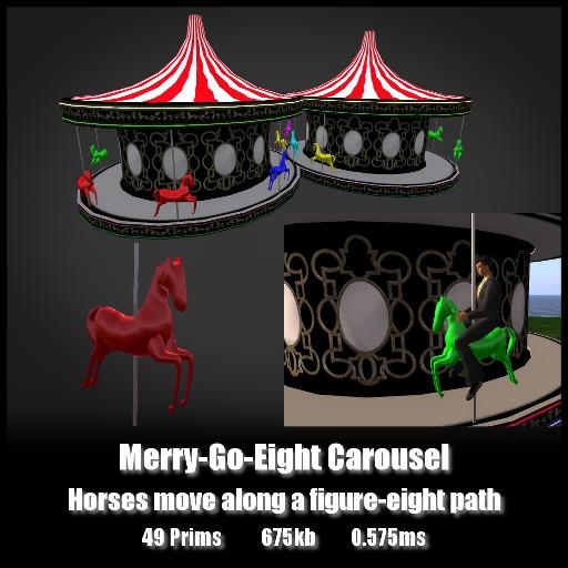 Merry Go Eight Carousel *0.575ms* Horses move along a figure eight path