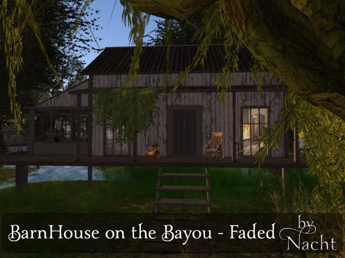 *~ by Nacht ~ BarnHouse on the Bayou Faded