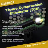 Tissue Compression Eliminator