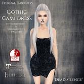 ::ED::  Gothic Cami dress- dead silence