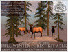 LOVE - NATURE IN WINTER - FULL FOREST KIT WITH ELK (GREEN FIR VERSION) *PROMO*