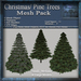 Christmas - Pine Tree Mesh Pack, Christmas Holiday Builders Decoration Kit, Mesh & Textures Full Perm