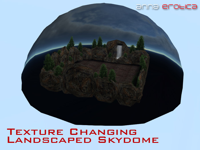 Anna Erotica - Texture Changing SkyDome - 11 Prims!