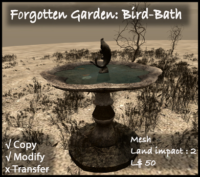 Forgotten Garden: Bird-Bath