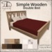 [DDD] Simple Wooden Double Bed - 2 Land Impact - Adult & PG