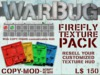 Firefly WarBug Texture Pack, HUD & Free Drafting Table