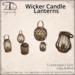 [DDD] Wicker Candle Lanterns