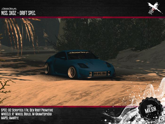 Deadeye. 3X0z Full ~ Drift Spec.