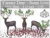 LOVE - FANTASY DEER - SWEET LOVE - 100% MESH
