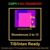 Slowdances 2 to 13(TiS/Intan Ready) by Bits and Bobs animations COPY/NO TRANSFER