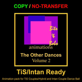 The other dances volume 2 (TiS/Intan Ready) by Bits and Bobs animations COPY/NO TRANSFER