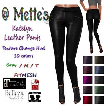 @ Mette's Katelyn Leather Pants  Fatpack FitMesh,Maitreya,Belleza&Slink)