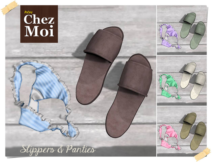 Slippers and Panties ♥ CHEZ MOI