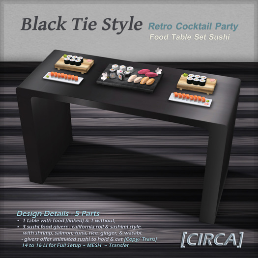 "[C.] Pkg - ""Black Tie Style"" Retro Cocktail - Sushi Table Set"