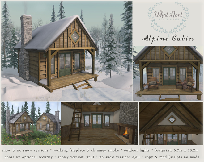 {what next} Alpine Cabin