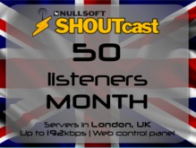 SHOUTcast stream server - 50 listeners - up to 192kbps - one month - London, UK