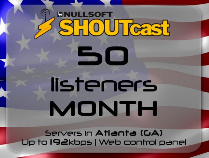 SHOUTcast stream server - 50 listeners - up to 192kbps - one month - Atlanta (GA), USA (Valentine's Day - 50% off)