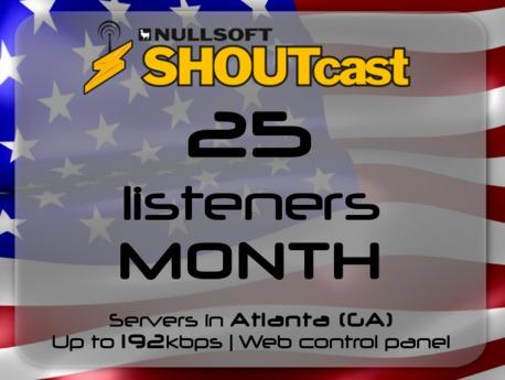 SHOUTcast stream server - 25 listeners - up to 192kbps - one month - Atlanta (GA), USA (Valentine's Day - 50% off)