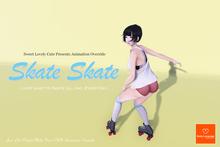 Skate Skate AO (Roller Skate or Ice Skate) [Body Language SLC]